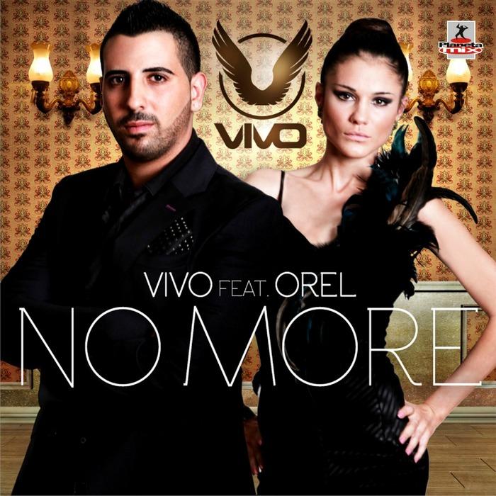 VIVO feat OREL - No More