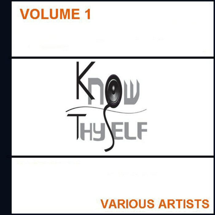 VARIOUS - Know Thyself Volume 1
