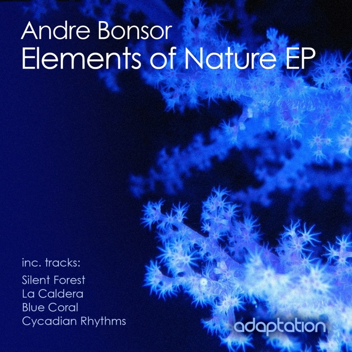 BONSOR, Andre - Elements Of Nature EP