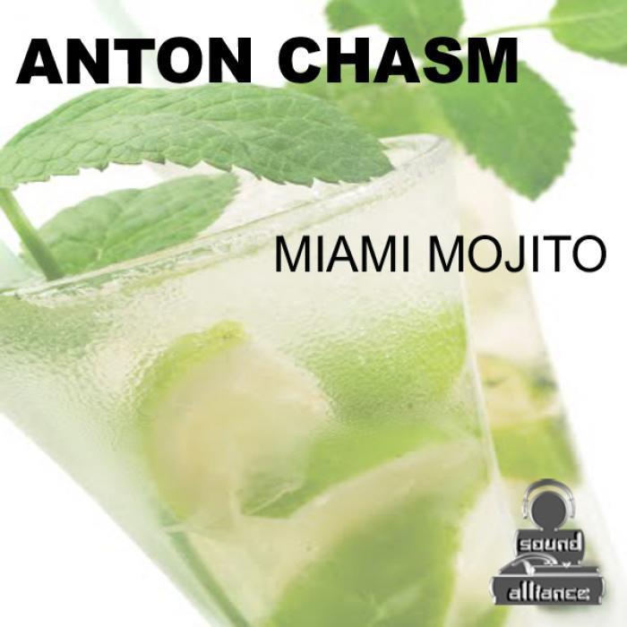 CHASM, Anton - Miami Mojito