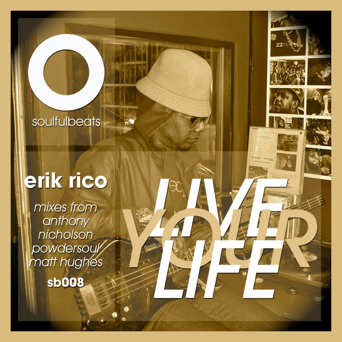 RICO, Erik - Live Your Life