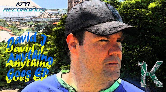 DAVID J - Anything Goes EP
