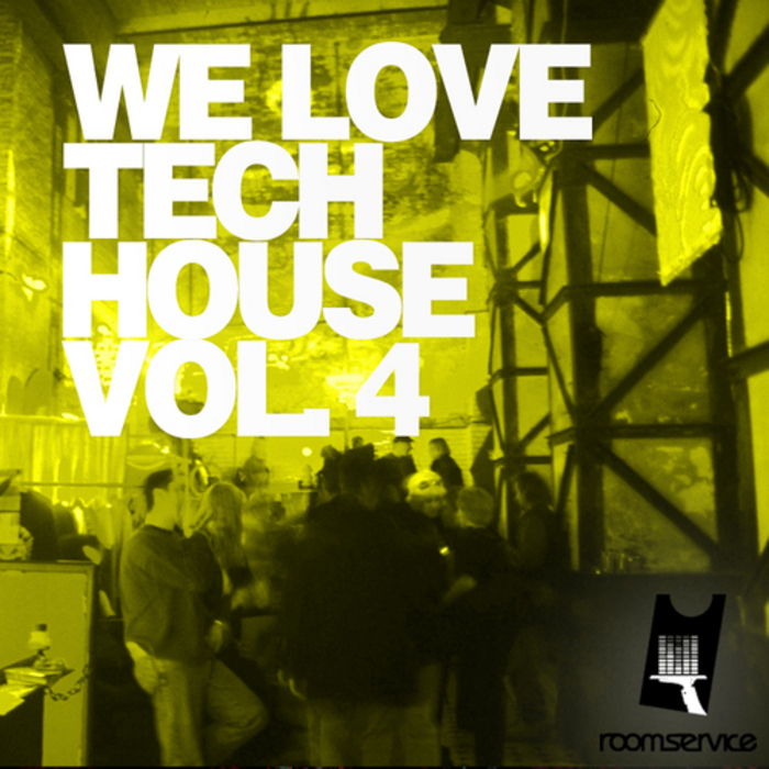 VARIOUS - We Love Techhouse: Volume 4