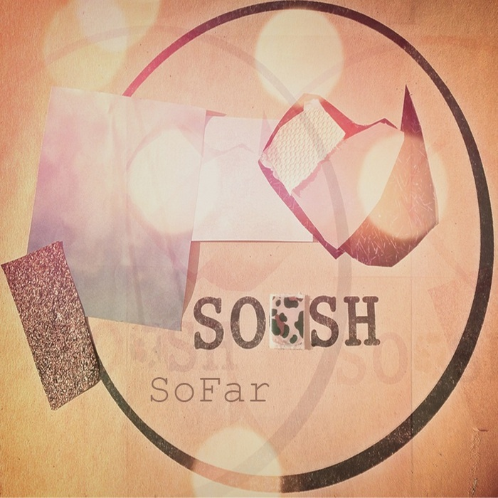 SOOSH - SoFar