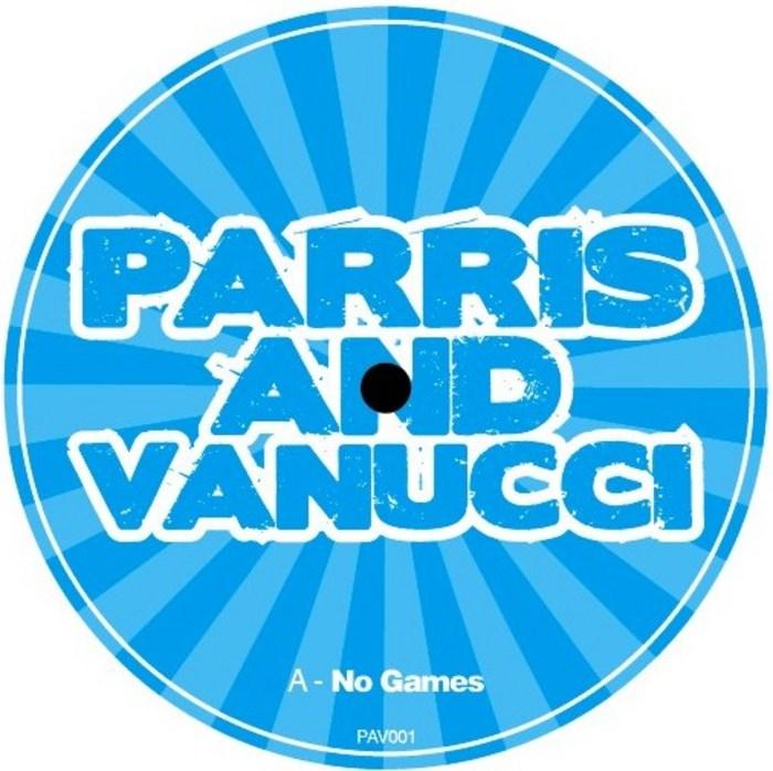 PARRIS & VANUCCI - No Games