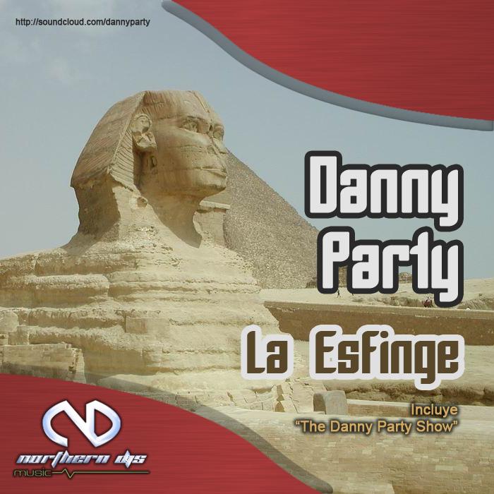 PARTY, Danny - La Esfinge