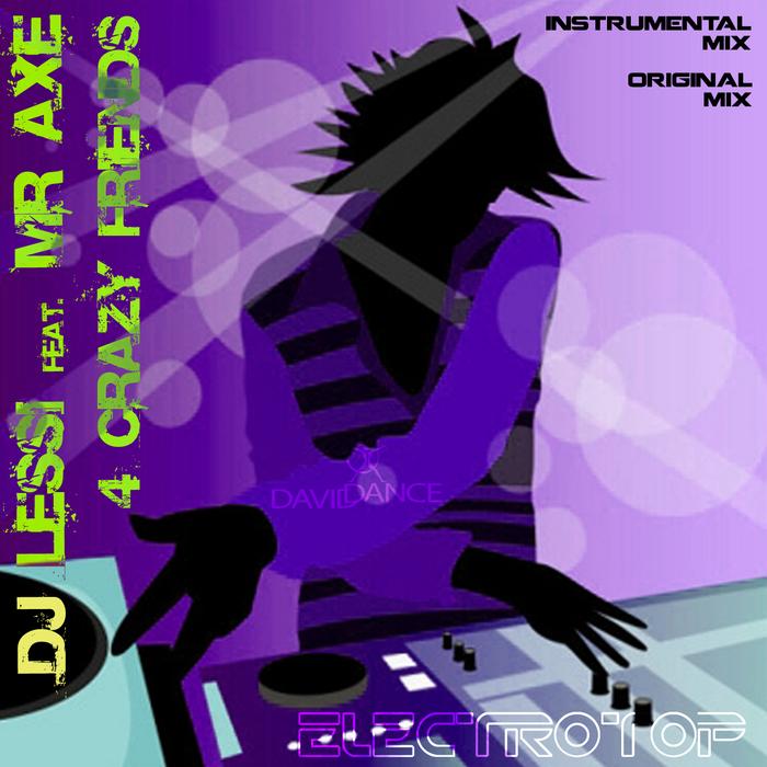 DJ LESSI - 4 Crazy Friends