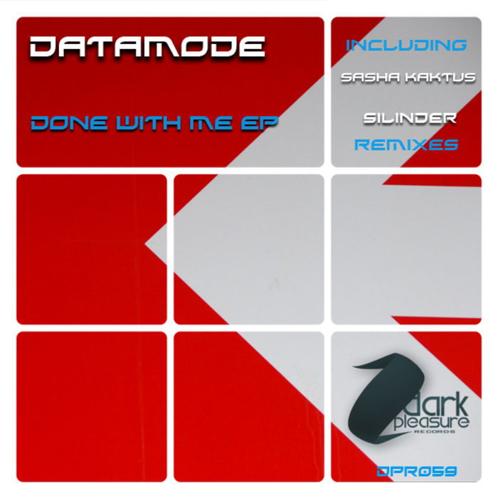DATAMODE - Done With Me EP