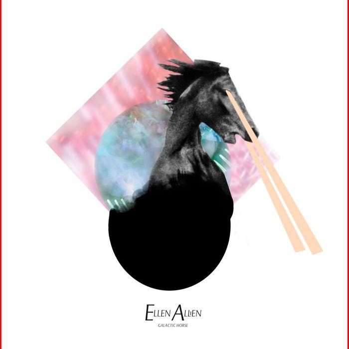 ELLEN ALLIEN - Galactic Horse