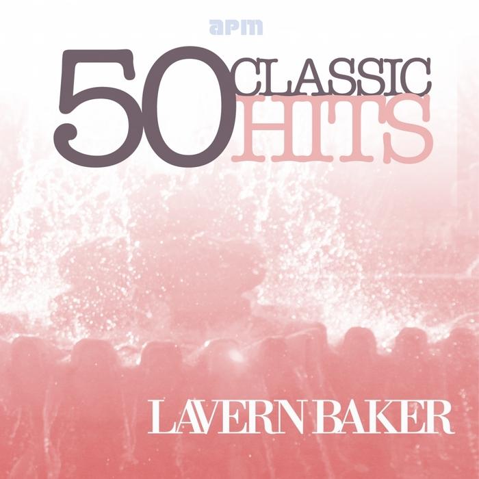 BAKER, Lavern - 50 Classic Hits