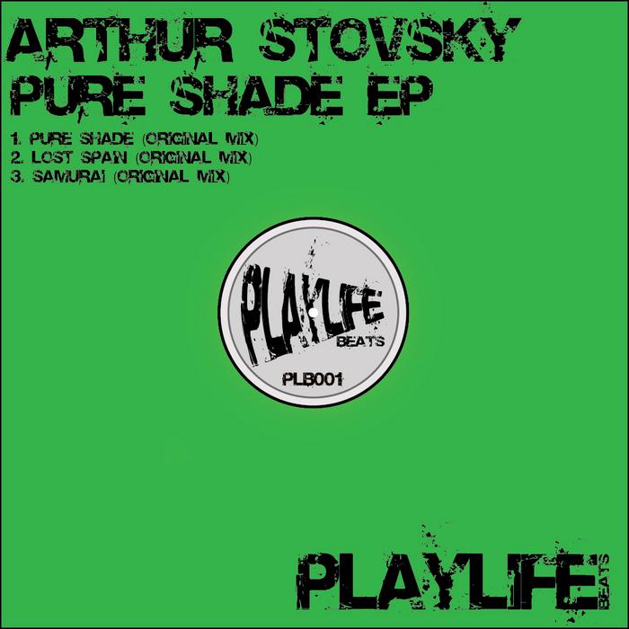 STOVSKY, Arthur - Pure Shade EP