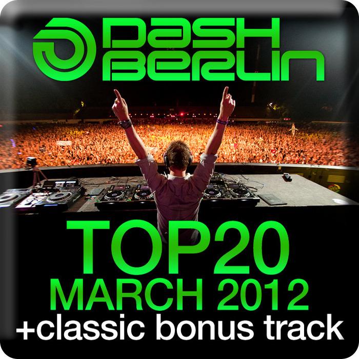 DASH BERLIN/VARIOUS - Dash Berlin Top 20 March 2012