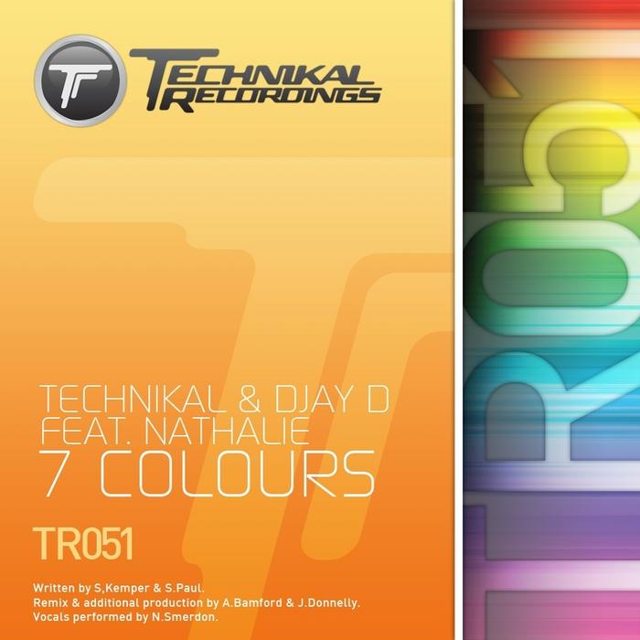 TECHNIKAL/DJAY D feat NATHALIE - 7 Colours