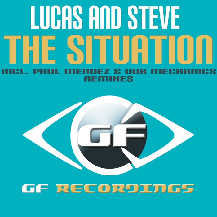 LUCAS & STEVE - The Situation