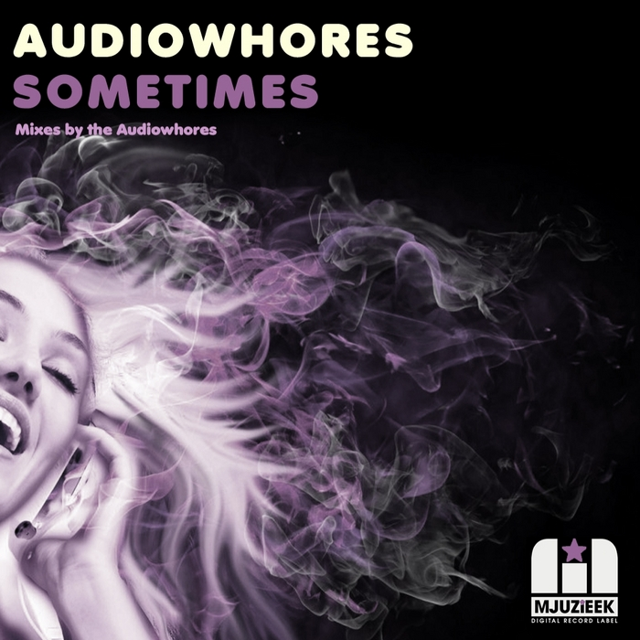 AUDIOWHORES - Sometimes