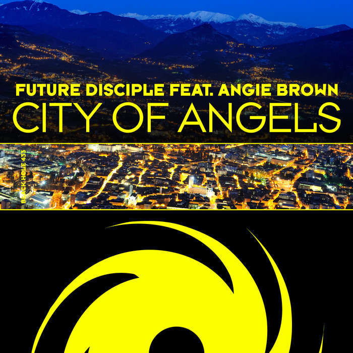 FUTURE DISCIPLE feat ANGIE BROWN - City Of Angels
