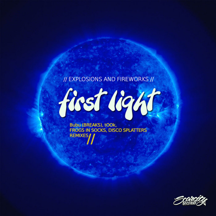EXPLOSIONS & FIREWORKS - First Light