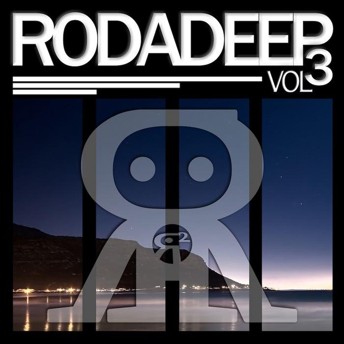 VARIOUS - Rodadeep Vol 3