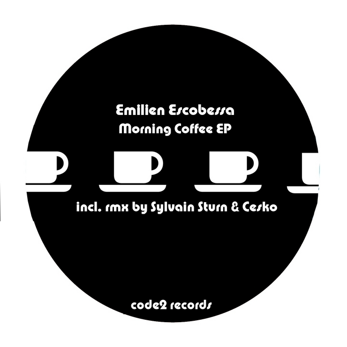 ESCOBESSA, Emilien - Morning Coffee EP