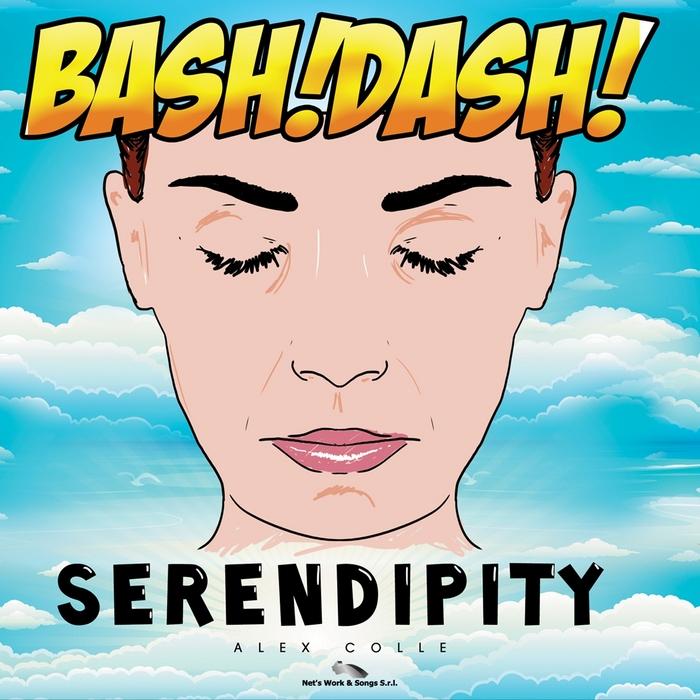 BASH! DASH! - Serendipity