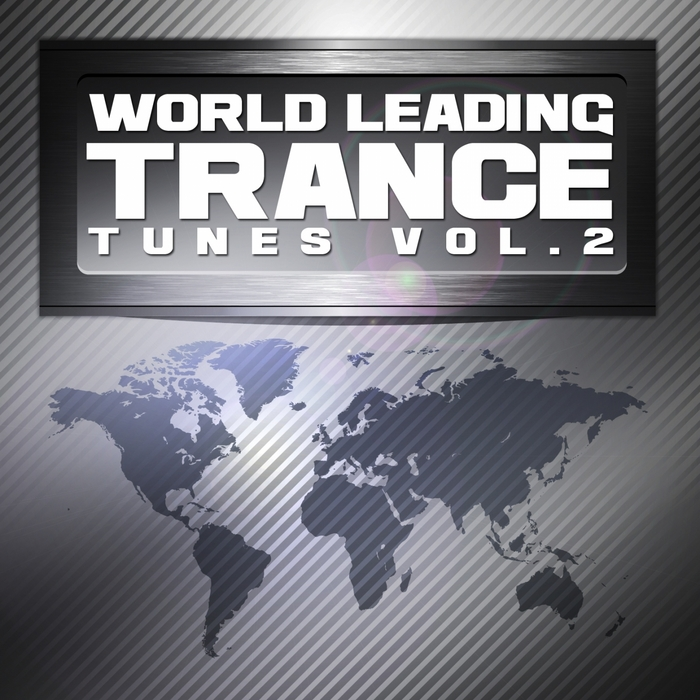 VARIOUS - World Leading Trance Tunes Vol 2 (Ultimate Greatest Vocal & Progressive Club Anthems)