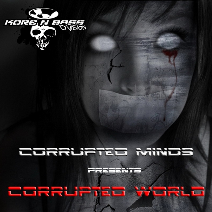CORRUPTED MINDS - Corrupted World