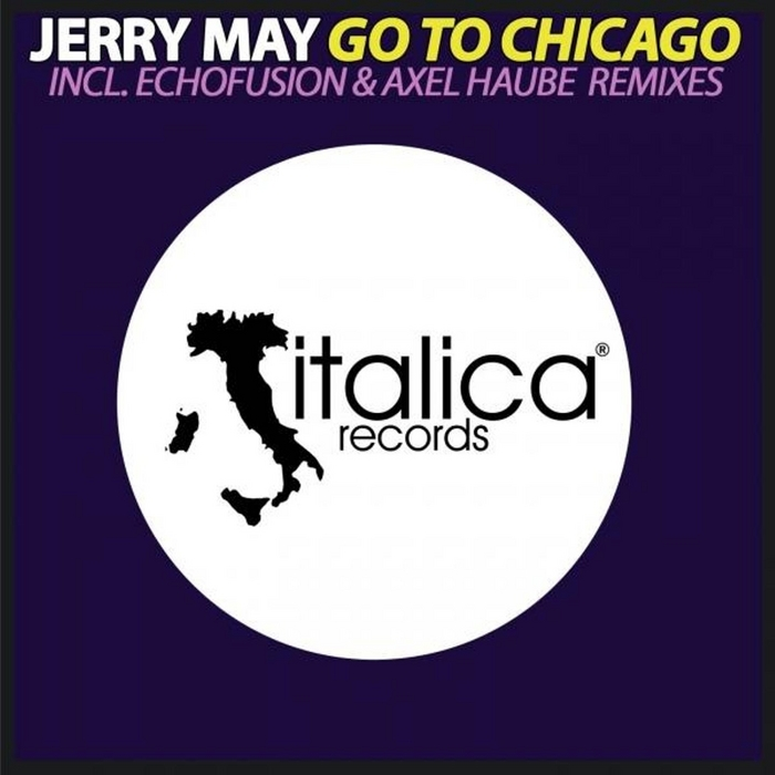 MAY, Jerry - Go To Chicago