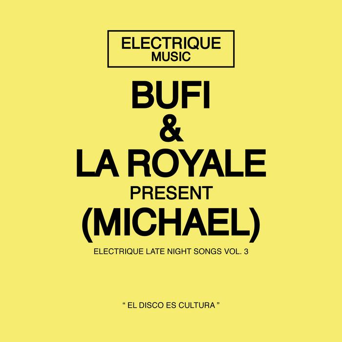 BUFI/LA ROYALE - Michael
