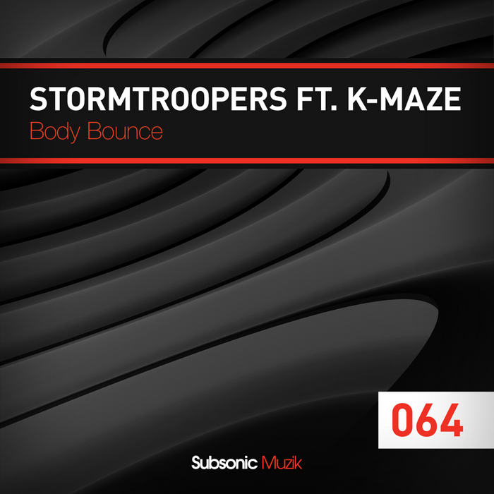 STORMTROOPERS feat K MAZE - Body Bounce