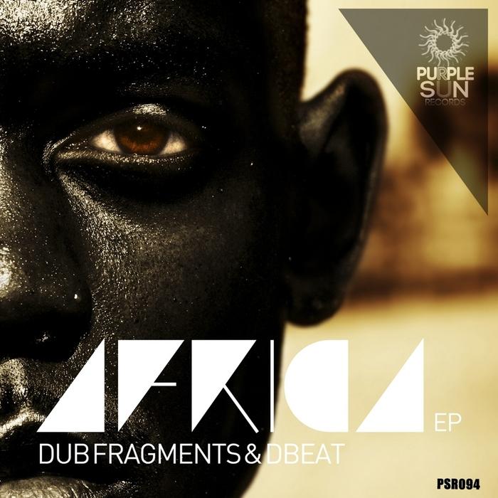 DUB FRAGMENTS/DBEAT - Africa EP