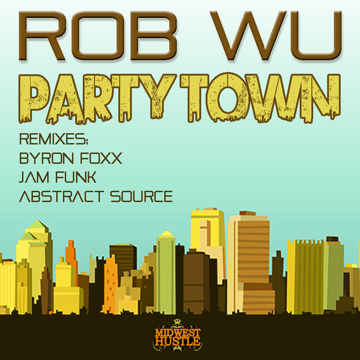 WU, Rob - Party Town