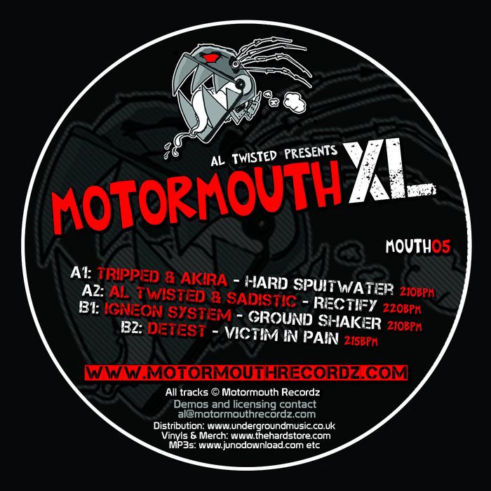 TRIPPED/AKIRA/AL TWISTED/SADISTIC/IGNEON SYSTEM/DETEST - Motormouth XL Vol 1
