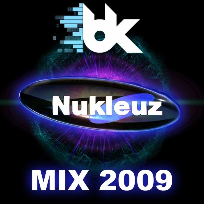 BK/VARIOUS - Nukleuz Mix 2009