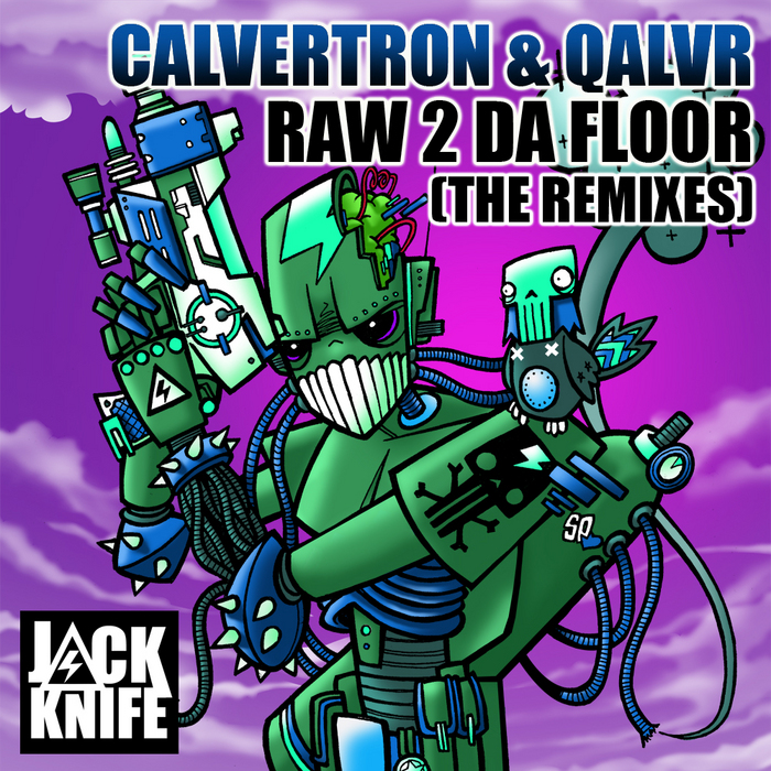 CALVERTRON/QALVR - Raw 2 Da Floor (The Remixes)