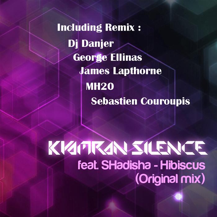 KYAMRAN SILENCE feat SHADISHA - Hibiscus