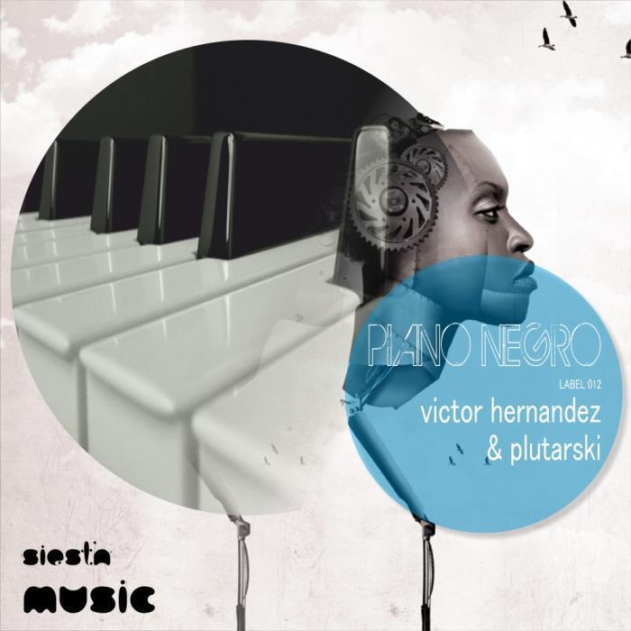 PLUTARSKI/VICTOR HERNANDEZ - Piano Negro