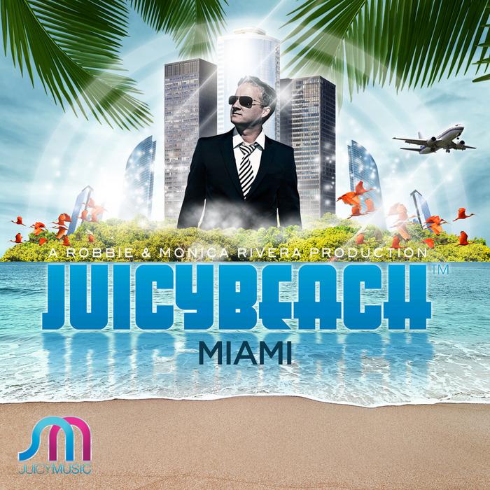 VARIOUS - Juicy Beach Miami 2012