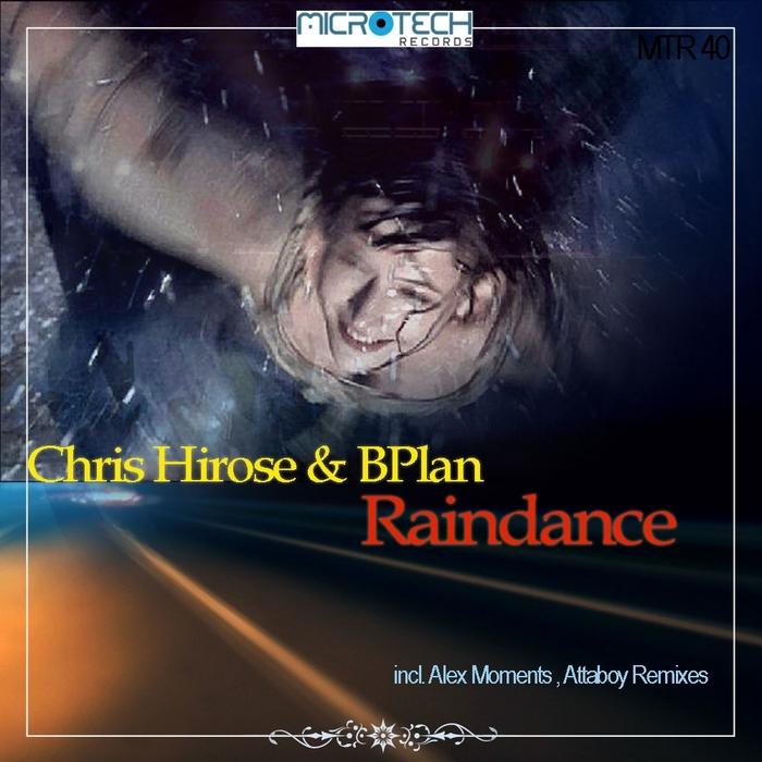 HIROSE, Chris/BPLAN - Raindance