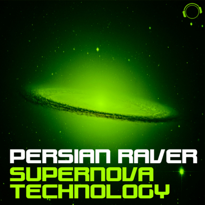 PERSIAN RAVER - Supernova Technology