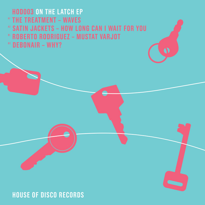 TREATMENT, THE/SATIN JACKETS/ROBERTO RODRIGUEZ/DEBONAIR - On The Latch EP