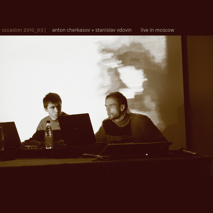 CHERKASOV, Anton/STANISLAV VDOVIN - Live In Moscow