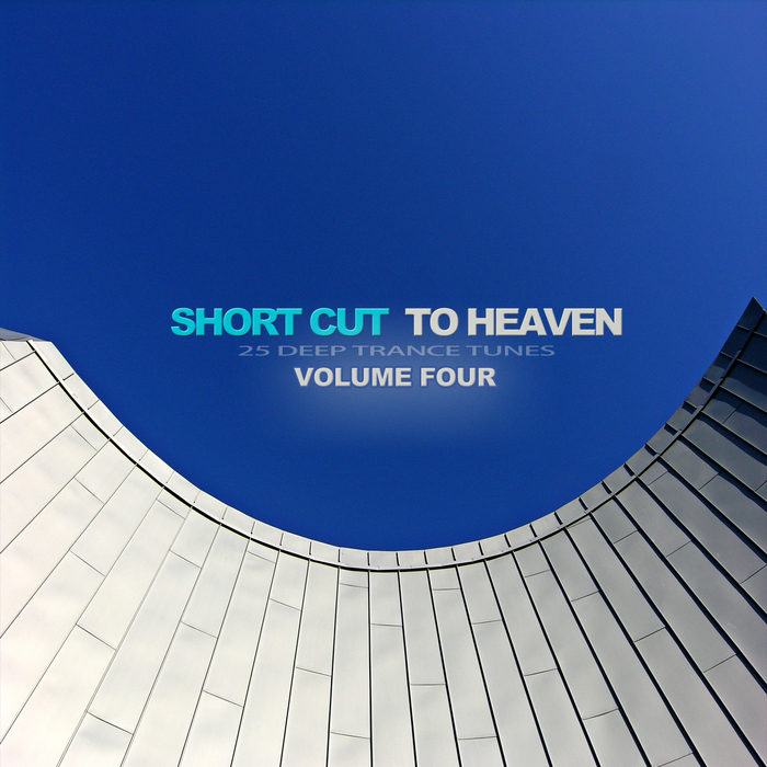VARIOUS - Short Cut To Heaven, Vol 4 - Deep Trance Tunes