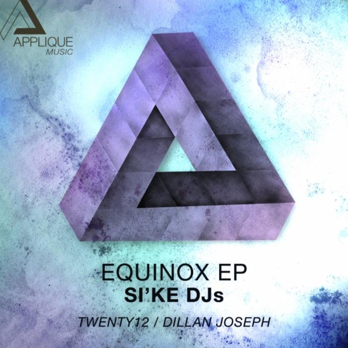 SIKE DJS - Equinox EP