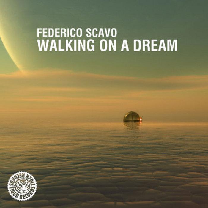 SCAVO, Federico - Walking On A Dream