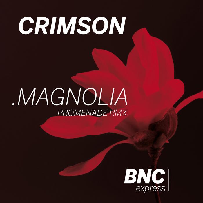 CRIMSON - Magnolia (Promenade remix)