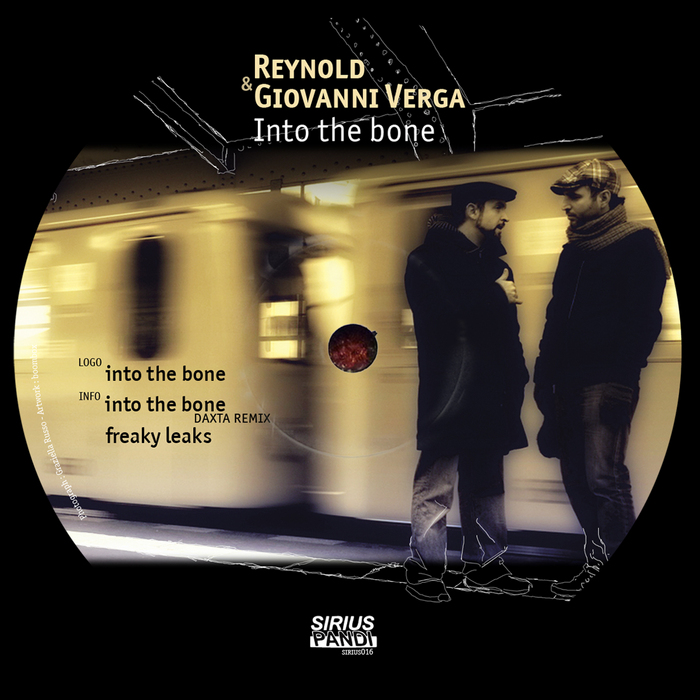 REYNOLD & GIOVANNI VERGA - Into The Bone