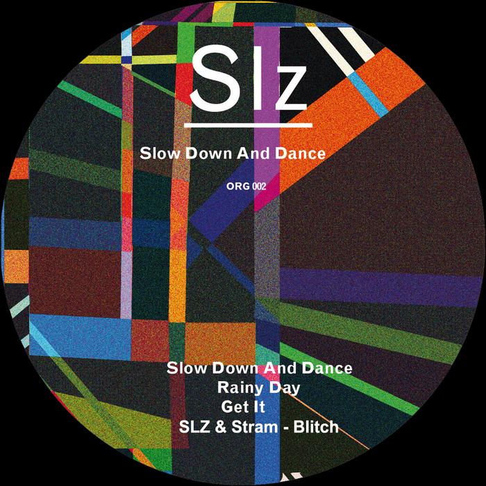 SLZ - Slow Down & Dance