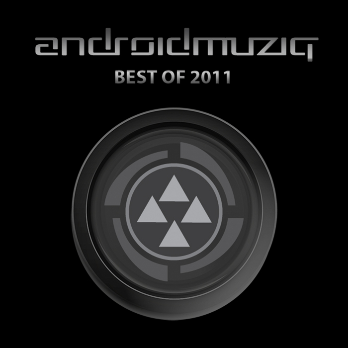 VARIOUS - Android Muziq (Best Of 2011)