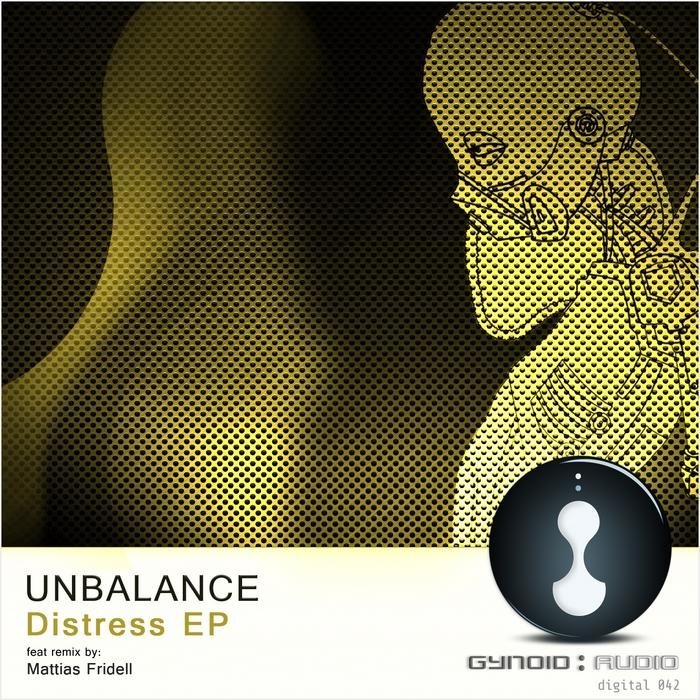 UNBALANCE - Distress EP
