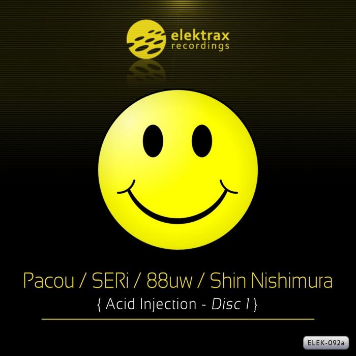 PACOU/SERI/88UW/SHIN NISHIMURA - Acid Injection Vol 1